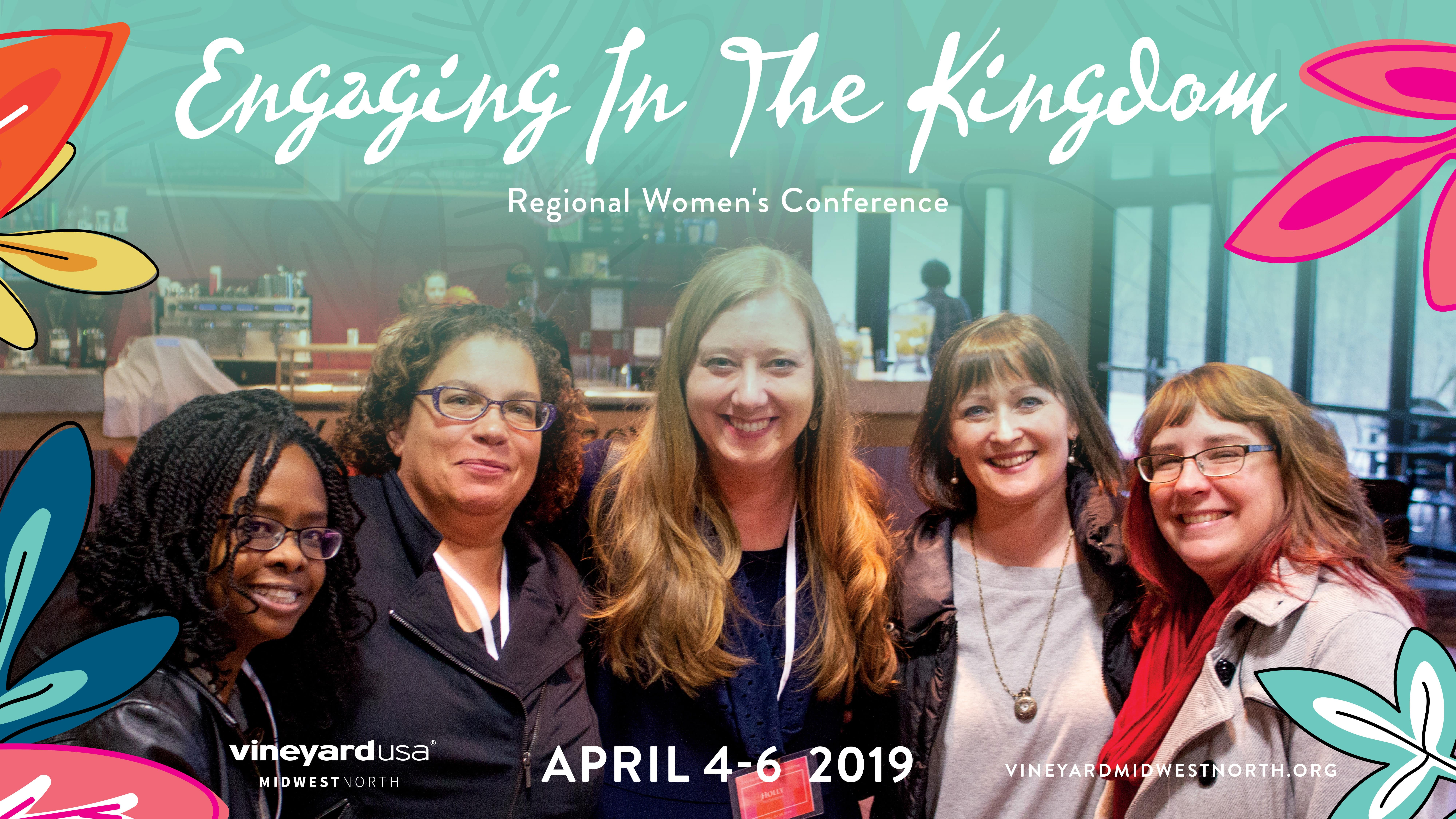 Engaging in the Kingdom - April 4-6